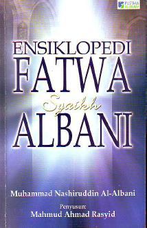 ensiklopedi-fatwa-syaikh-albani